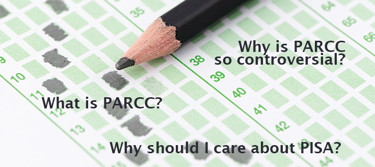 Parent Guide to PARCC and PISA