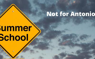 How to Avoid Summer School – Antonio's Story